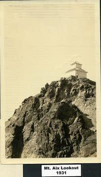 Mt. Aix Lookout 1931