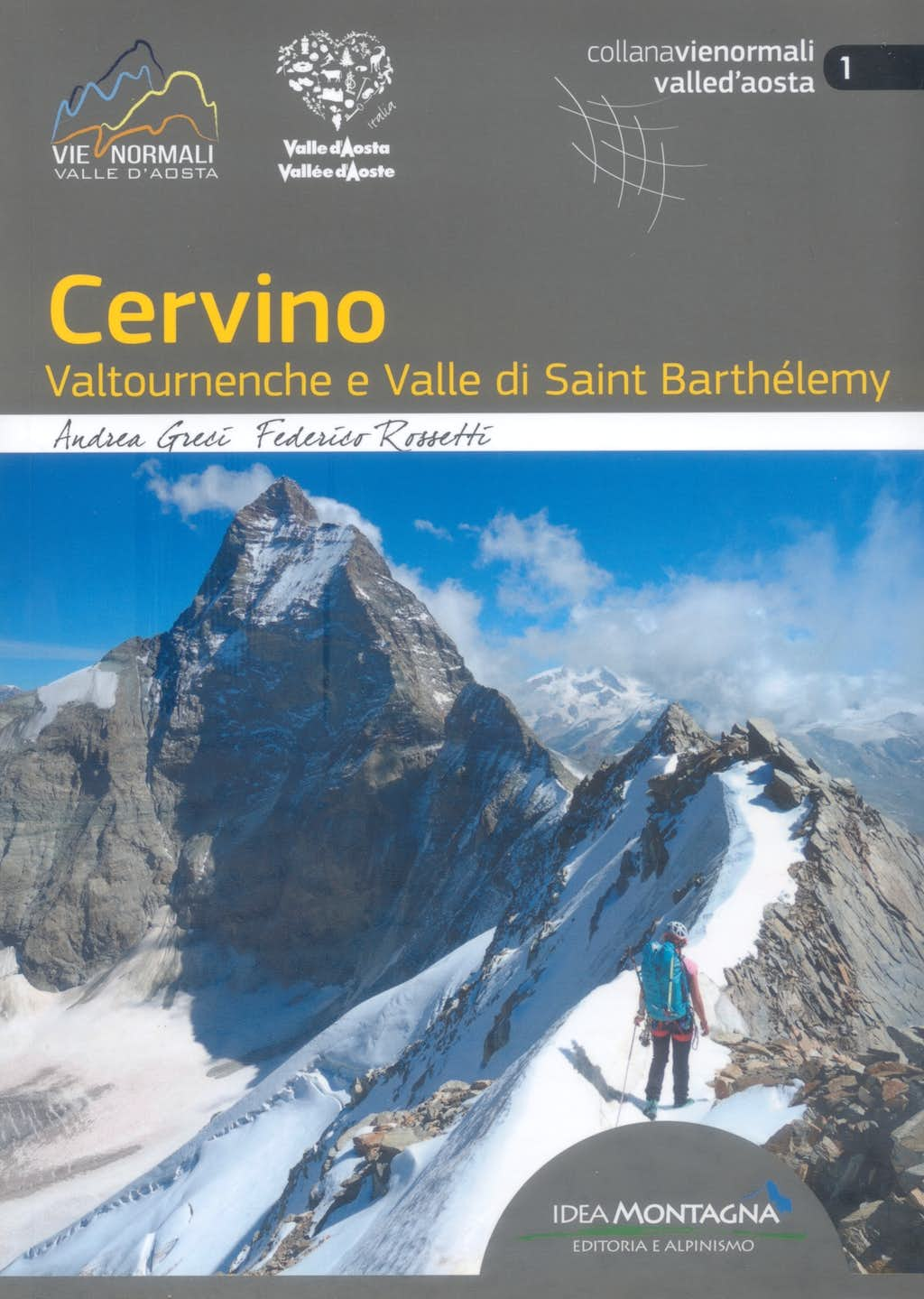 Cervino - Valtournenche and Valle St Barthèlemy guidebook