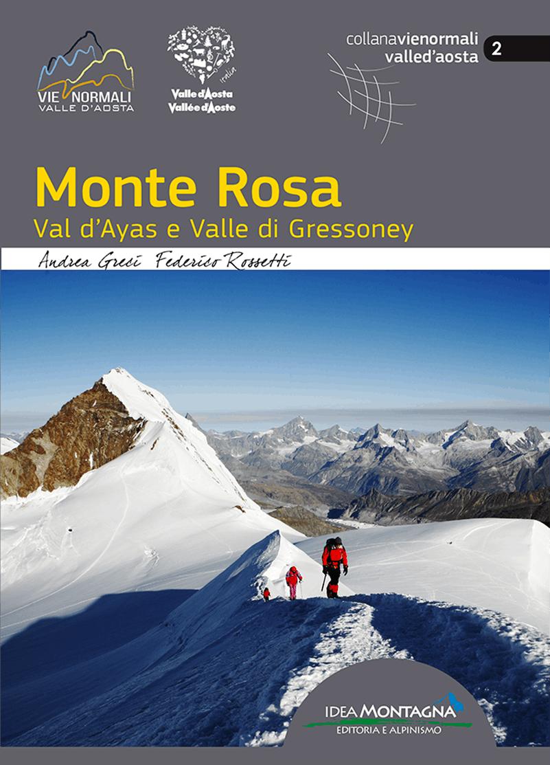 Monte Rosa Normal routes guidebook