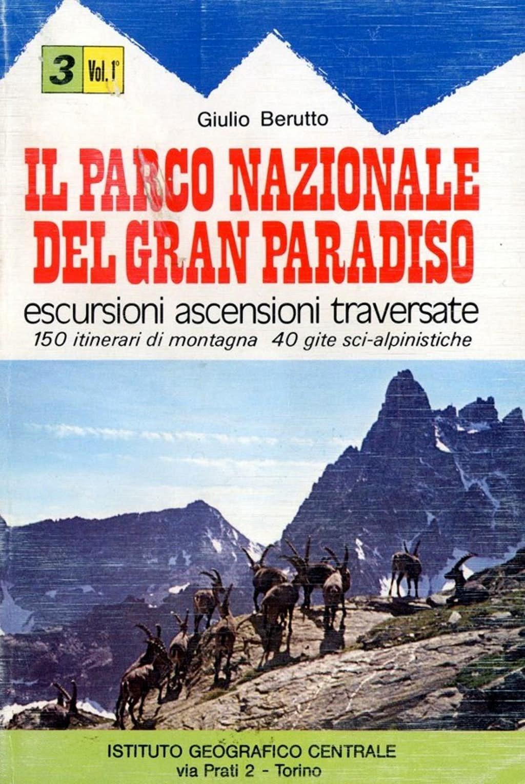 <i>GUIDE:</i> Il Parco Nazionale del Gran Paradiso<br><i>including also Valgrisenche</i>