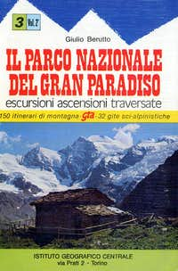 <i>Guide: </i>Il Parco Nazionale del GranParadiso <i>including the valleys of Emilius Group</i>