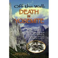 Off the Wall: Death in Yosemite-NOT FOR VOTING