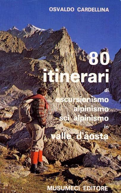 80 itinerari di escursionismo...