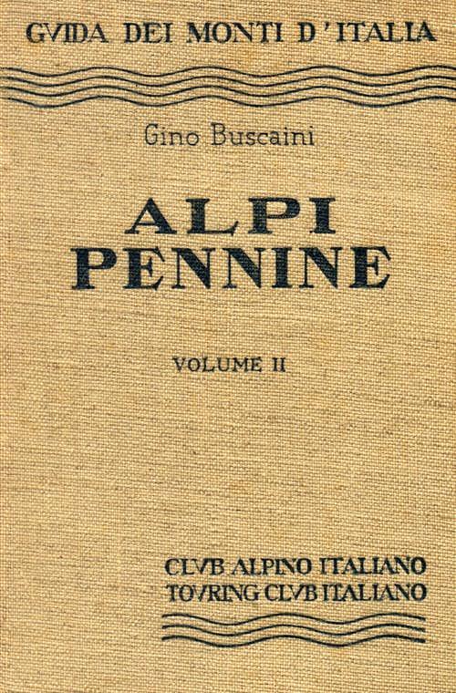 Alpi Pennine by Gino Buscaini