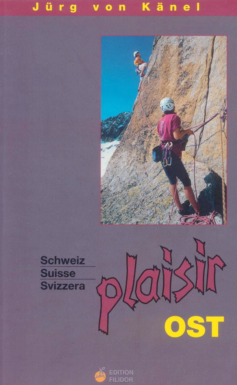 Guidebook Schweiz Plaisir Ost