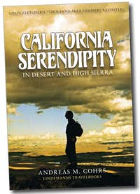 California Hiking: Colin Fletcher\'s The Thousand-Mile Summer. California Serendipity