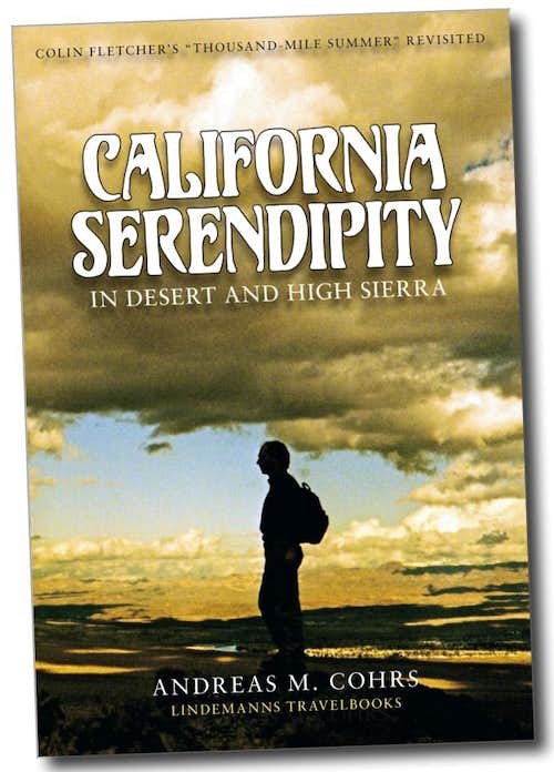 California Hiking: Colin Fletcher's The Thousand-Mile Summer. California Serendipity