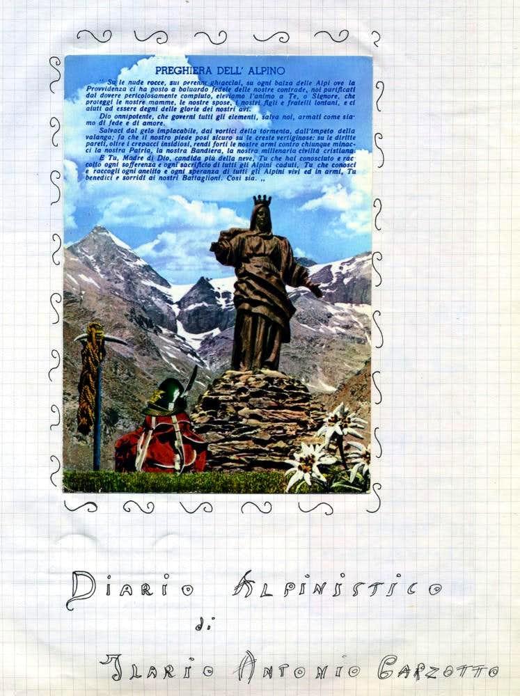 Ilario Antonio GARZOTTO Diary OUVERTURE 1964 <font color =blue>ALPINE PRAYER for ALL</font>