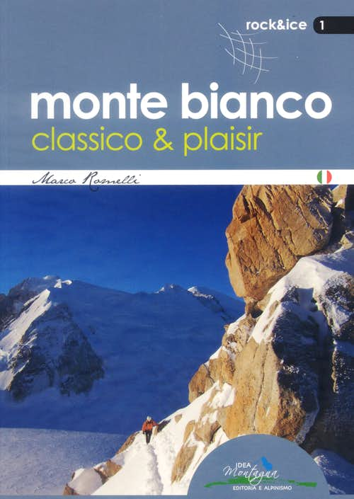 Monte Bianco classico e plaisir guidebook