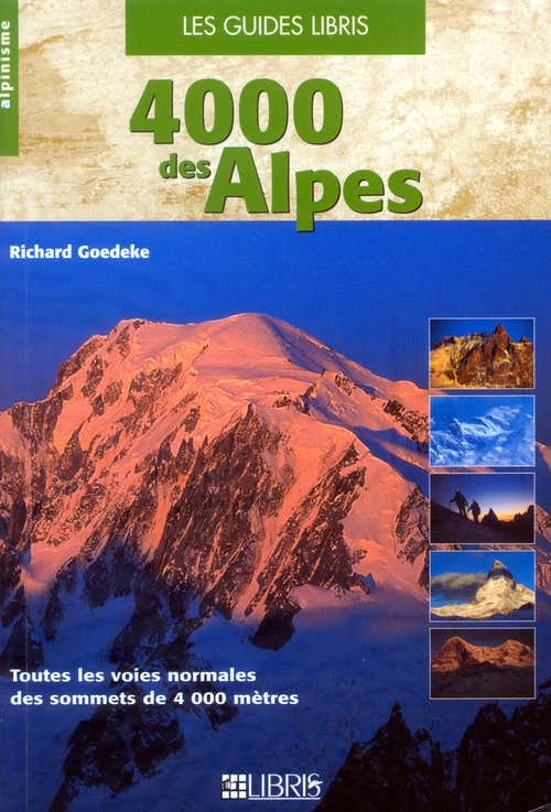 4000 des Alpes (Alpine Fourthousanders) Guidebook