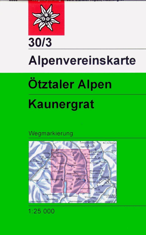 Alpenvereinskarte 30/3 Otztal Alps/Kaunergrat