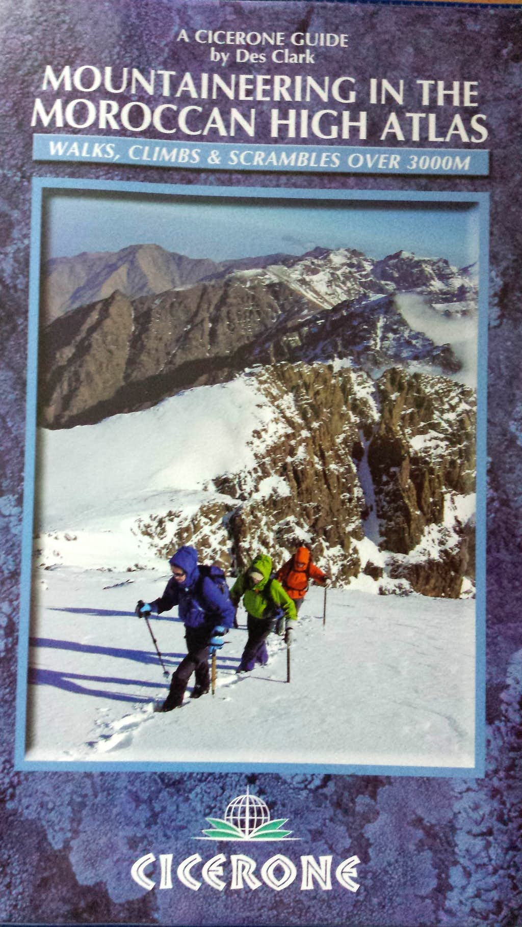 Mountaineering in the Moroccan High Atlas by Cicerone