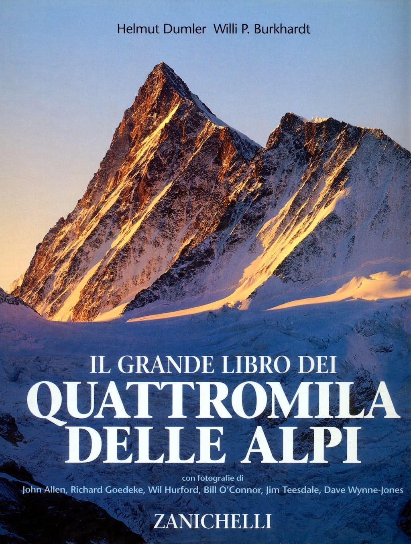 Il grande libro dei Quattromila delle Alpi