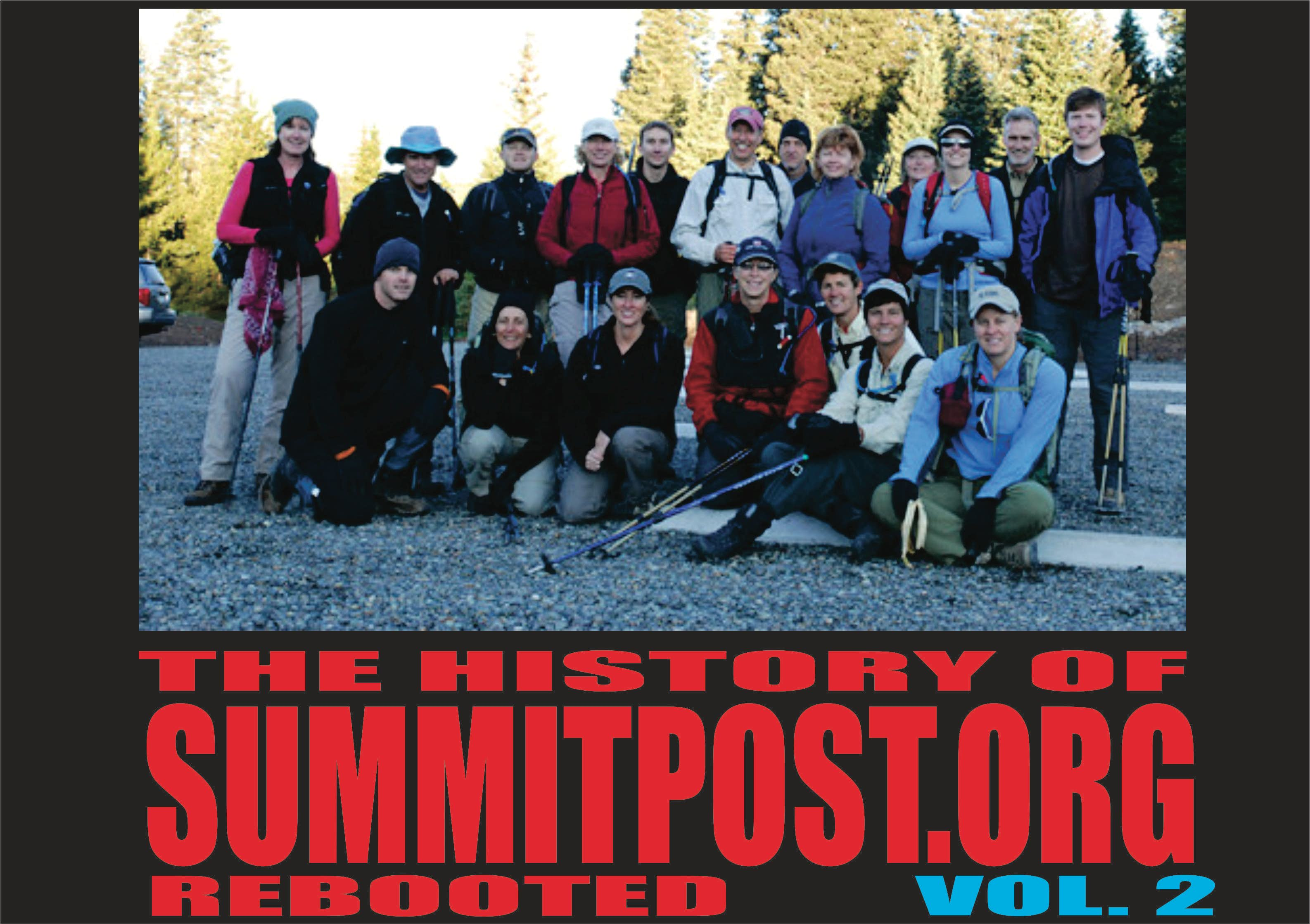 THE HISTORY OF SUMMITPOST Volume 2