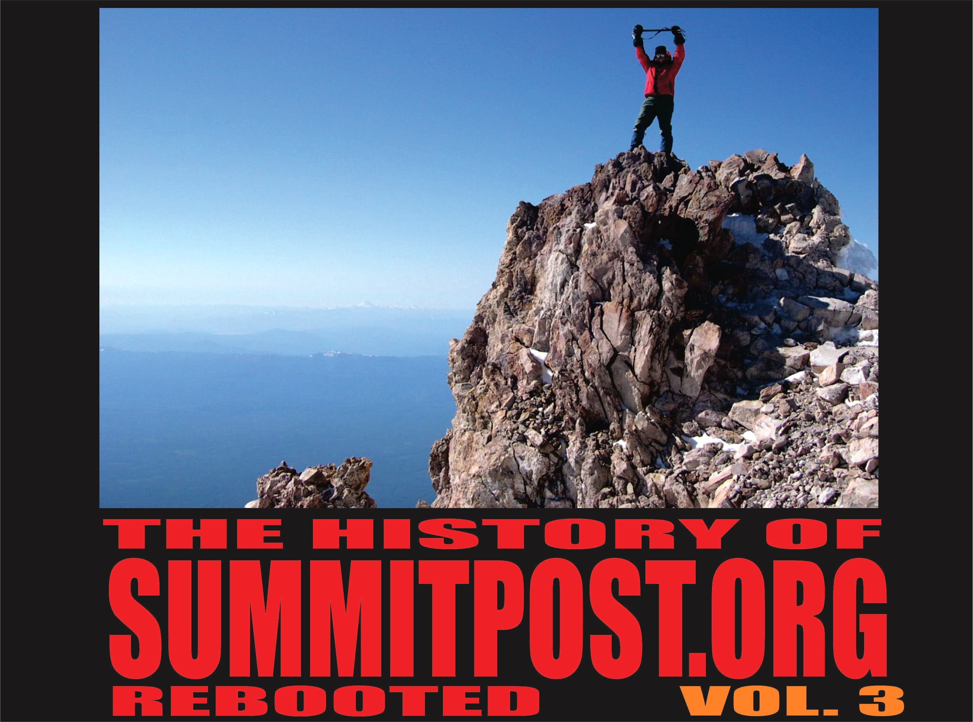 THE HISTORY OF SUMMITPOST Volume 3