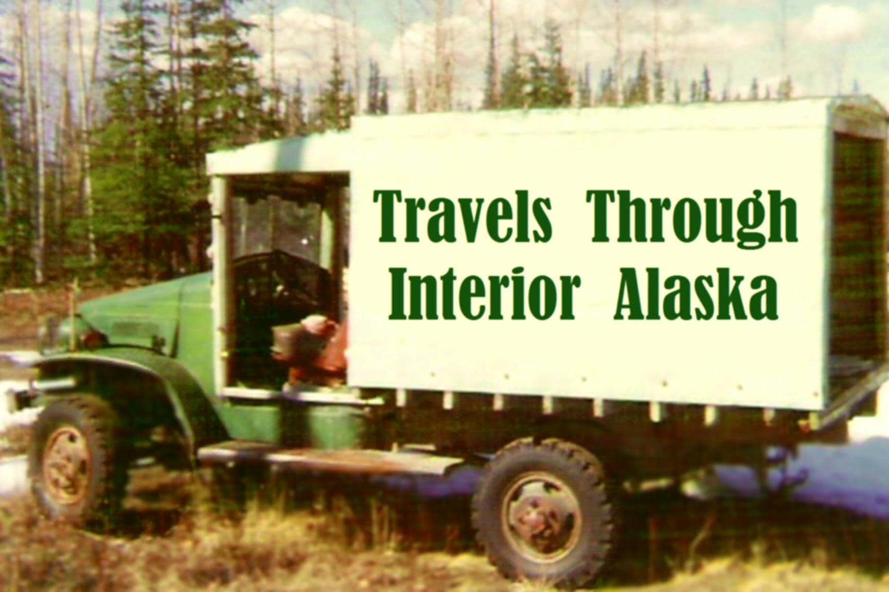 Travels Through Interior Alaska