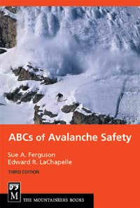 ABCs of Avalanche Safety: 3rd Edition
