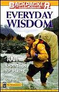 Everyday Wisdom: 1,001 Expert Tips for Hikers