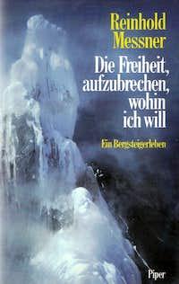 Reinhold Messner - Die Freiheit