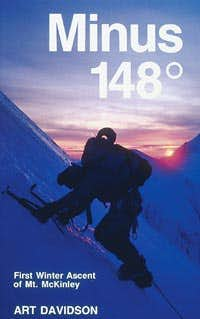 Minus 148 Degrees: The First Winter Ascent of Mount McKinley