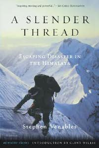 A Slender Thread: Escaping Disaster in the Himalaya