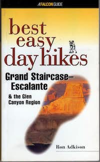 Best Easy Day Hikes Grand Staircase--Escalante & The Glen Canyon Region