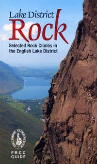 Lake District Rock: Selected Rock Climbs in the English Lake District