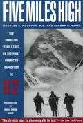Five Miles High:The Story of an Attack on the Second Highest Mountain in the World