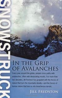 Snowstruck, In The Grip of Avalanches