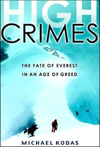 High Crimes, The Fate of Everest in an Age of Greed