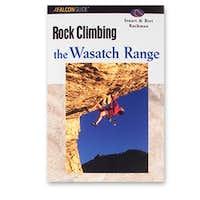 Rock Climbing the Wasatch Range