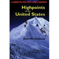 A Guide To The Fifty State Summits High Points of the United States