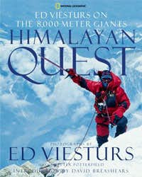 Himalayan Quest: Ed Viesturs Summits All Fourteen 8,000-Meter Giants