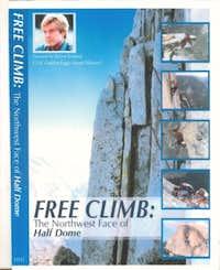 Free Climb: Half Dome Northwest Face
