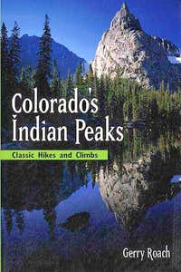 Colorado's Indian Peaks Ed. 2