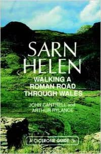 Sarn Helen: Walking a Roman Road Through Wales